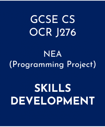 OCR GCSE Computer Science NEA (Programming Project) Skills Development