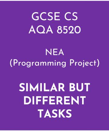 AQA GCSE Computer Science NEA (Programming Project) Similar but Different Tasks